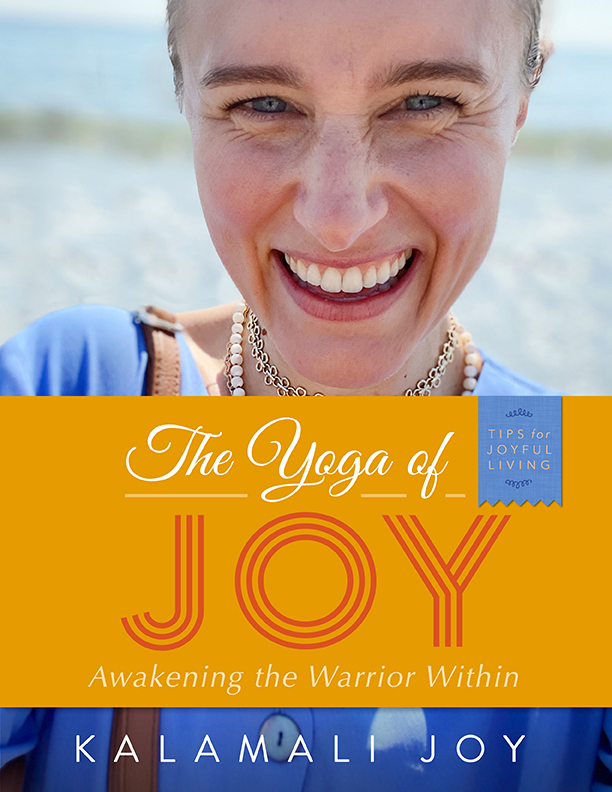 yoga of joy wellness for warriors kalamali book on how to be happy with teachings of Yogananda